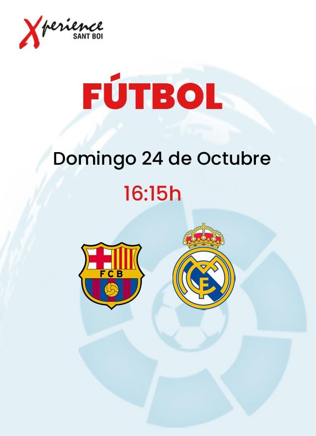24 de Octubre: Barcelona - Real Madrid en directo en Xperience